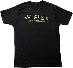 How funny... I ate Pi, and it was Delicious | Funny Math Humor Mathematics Unisex T-shirt-Adult,XL - check it out here... http://geekyshirtsdepot.com/i-ate-pi-and-it-was-delicious-funny-math-humor-mathematics-unisex-t-shirt-adultxl/