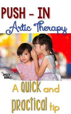 Here is a quick and efficient idea on how you can make push-in articulation therapy work for you and your kids. Repinned by SOS Inc. Resources pinterest.com/sostherapy/.