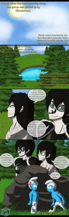 I love Smurfs! Them adorable blue fellas! Adventures With Jeff The Killer - PAGE 97 Character Sheet, Comic Character, Creepypasta Cute, Laughing Jack, Jeff The Killer, Smurfs, Fangirl, Folk, Deviantart