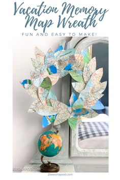 Vacation Memory Map Wreath - 2 Bees in a Pod Home Crafts, Fun Crafts, Diy Home Decor, Diy And Crafts, Paper Crafts, Diy Craft Projects, Craft Tutorials, Leaf Cutout, Window Wall Decor