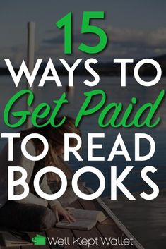 15 Legit Sites That Will Pay You to Read Books Do you like to read? Do you want to earn money? If so, you might be able to find some side hustle gigs that pay you to do what you love: get paid to read books. Ways To Earn Money, Earn Money From Home, Earn Money Online, Way To Make Money, Money Fast, Money Tips, Money Hacks, Raise Money, Online Income