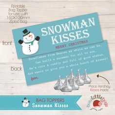 SNOWMAN KISSES: this would be cute to give everyone as a gift from Brai since she's still little :)