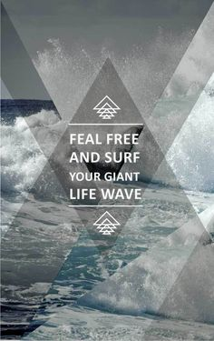 Poster just for creation  Tagged wave, life, triangles  Saved 5 months ago by João Vitor Severo