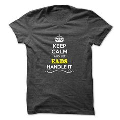 Keep Calm and Let EADS Handle it #name #beginE #holiday #gift #ideas #Popular #Everything #Videos #Shop #Animals #pets #Architecture #Art #Cars #motorcycles #Celebrities #DIY #crafts #Design #Education #Entertainment #Food #drink #Gardening #Geek #Hair #beauty #Health #fitness #History #Holidays #events #Home decor #Humor #Illustrations #posters #Kids #parenting #Men #Outdoors #Photography #Products #Quotes #Science #nature #Sports #Tattoos #Technology #Travel #Weddings #Women