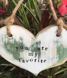 A personal favorite from my Etsy shop https://www.etsy.com/listing/281083002/you-are-my-favorite-painted-distressed