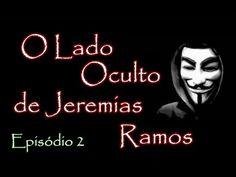 O LADO OCULTO DE JEREMIAS RAMOS - QUEIMA DE ARQUIVOS #EP2