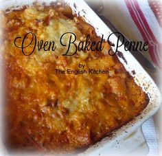 Oven Baked Pennefrom The English Kitchen