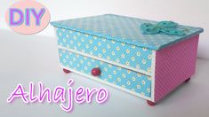Manualidades - Alhajero / Joyero - Manualidades Para Todos