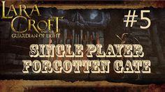 Lara Croft and the Guardian of Light: Level 5 - Forgotten Gate (Single P...