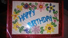 Birthday quilling greetings