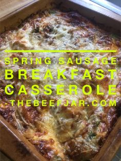 Spring Sausage Breakfast Casserole