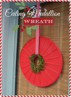 Easy ceiling medallion wreath that can be switched up for each season.