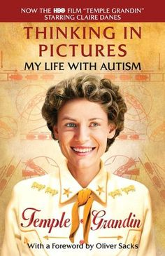 Image result for thinking in pictures my life with autism temple grandin