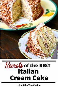 Secrets to BEST Italian Cream Cake | La Bella Vita Cucina #italian #creamcake #cake #cream #recipe #dessert #italiancreamcake Round Cake Pans, Round Cakes, Italian Cream Cakes, Best Italian Cream Cake Recipe, Baking Flour, Occasion Cakes, Dessert For Dinner, Cake Ingredients, Yummy Cakes