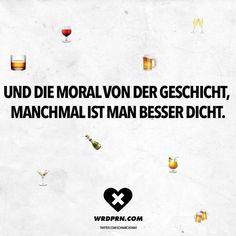 ..und die Moral....