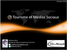 tourisme-et-medias-sociaux-3560516 by Mathieu Bruc via Slideshare