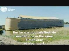 Replica of Noah´s Ark in the same biblical proportions - YouTube