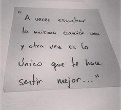 A_Veces_Escuchar_La_misma_cancion_una_otra_vez_sentir_mejor_Curioso_Impertinente_Instagram_Cimpertinente_Frases_A_Mano_Fotos_Para_Mejorar_Facebook_Citas_Instagram