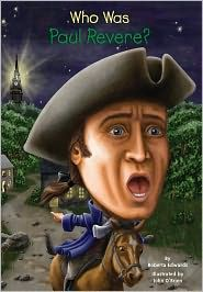 """Who Was Paul Revere? by Roberta Edwards, """"In Paul Revere of Boston made his now-famous horseback ride warning colonists of an impending attack by the British. This event went largely unnoticed in history until Longfellow celebrated it in a poem in Paul Revere, Boston Tea, Black And White Illustration, Penguin Books, Pearl Harbor, American Revolution, Book Series, Childrens Books, The Book"""
