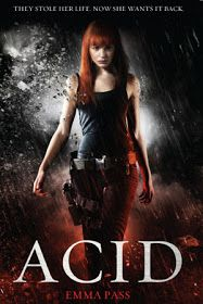 ACID by Emma Pass. This book started out super awesome then went down hill. The middle part I felt could've been removed and we still could've easily followed the plot. And I feel like the ending sort of demands that you do a sequel, but so far it's a stand only. Although some parts of the book I didn't like I would still recommend this to anyone who wants a quick read.