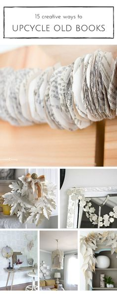 15 Creative Ways to Upcycle Old Books is part of Upcycled Crafts DIY Creative - 15 inexpensive and creative crafts to make with old books! Old Book Crafts, Book Page Crafts, Old Book Art, Upcycled Crafts, Crafts To Make, Arts And Crafts, Geek Crafts, Diy Crafts, Tape Crafts