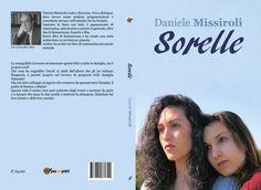 Nuova edizione del mio romanzo. Nuova grafica, nuovo editore, più pagine, più emozioni.