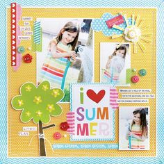 I Love Summer, by Laura Vegas; using the new Bella Blvd collection Sunshine & Happiness. (J's 5-YO album)