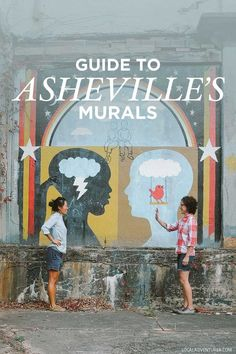 Guide to Asheville's Best Murals // http://localadventurer.com #CoolPlaces
