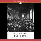 Paris 1919: Six Months that Changed the World by Margaret MacMillan (read by Suzanne Toren) #Audible