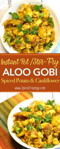 Aloo Gobi (Instant Pot or Stir-Fry) Delicious Indian side dish where potatoes and cauliflower florets are sautéed in aromatics, tomato and toasted Indian spices . #food #foodie #foodblogger #delicious #recipe #instantpot #recipes #easyrecipe #cuisine #30minutemeal #instagood #foodphotography #tasty #Indian