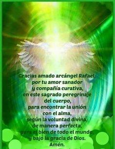 Archangel Raphael Prayer, Spanish Prayers, Angel Guidance, Spiritual Messages, Christian Quotes, Namaste, Awakening, Northern Lights, Religion