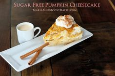 low carb cheesecake, low carb pumpkin cheesecake, gluten free, gluten free cheesecake, Wheat Belly cheesecake, sugar free cheesecake, healthy dessert