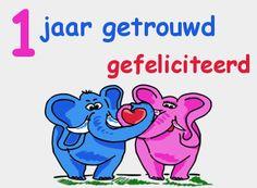 leuke 1 jaar getrouwd felicitatie plaatjes op leukeplaatjesz.nl