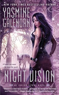 Night Vision (An Indigo Court Novel) by Yasmine Galenorn: Destined to become the Fae Queens of Winter and Summer, Wind Witch Cicely and her cousin, Rhiannon, must first face a lurking danger. Vision Book, Night Vision, Yasmine Galenorn, Book Review Blogs, Best Book Covers, Paranormal Romance, Queen, Fantasy Books, Nonfiction Books