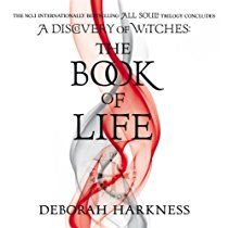 """""""The Book of Life"""" (All Souls: Book 3) by Deborah Harkness (Audiobook)"""