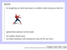 Spider-man is the master of any beat… I seriously laughed so hard I cried. Click for the gif and Spider-man will literally dance to the beat of ANY song you play.