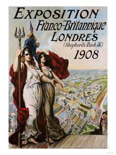 Exposition Franco-Britannique, Londres (Shepherd's Bush) 1908