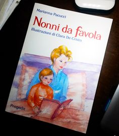 LIBRI PER BAMBINI: Nonni da favola http://www.piccolini.it/tips/708/libri-per-bambini-nonni-da-favola/