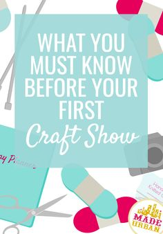 Your first craft show can be nerve racking and easily be a flop if you're not prepared. Here are lessons I wish I knew when I was a beginner vendor.