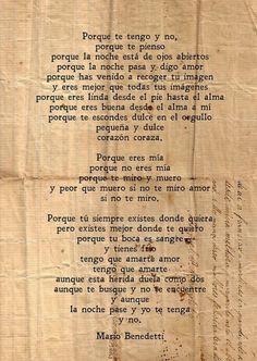 Mario Benedetti... Las palabras más bonitas que he leído jamás...