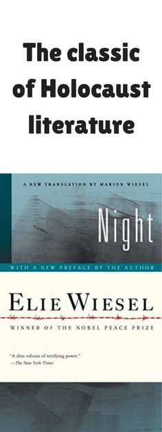 the story of the holocaust in elie wiesels night Night by elie wiesel is part of a trilogy of books charting the author's journey from the darkness of the holocaust to the light of night provides an in-depth expression of elie wiesel's personal battles with immense guilt and the ugliness of humanity.