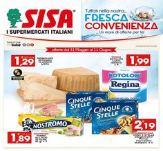 Promozioni valide dal 31 maggio all'11 giugno 2017 in tutti i supermercati SISA della Puglia. Visualizza il volantino cliccando sulla rispettiva immagine. Se vuoi scaricalo per averlo sempre a portata di mano sul tuo smartphone.   www.sisacentrosud.it