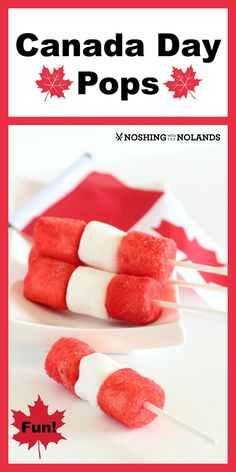 Happy Canada Day Pops by Noshing With The Nolands. Make your celebration fun with this easy idea!!