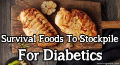 Survival Foods To Stockpile For Diabetics