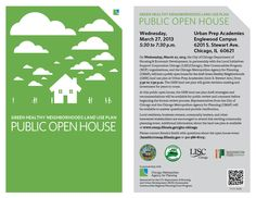 Green Healthy Neighborhoods Land Use Plan  Public Open House  Wednesday, March 27, 2012  5:30 to 7:30 p.m.  Urban Prep Academies Englewood Campus  6201 S. Steward Ave.  Chicago, IL 60621
