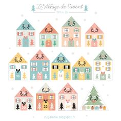 Voici le nouveau calendrier de l'Avent ! version petit village à assembler :)  (vous pouvez également retrouver les versions de 2014 , 2013...