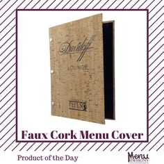 Our Faux Cork menu cover is made of simulated leather for durability & made to look like genuine cork. #menudesigns #menu #designs #menucovers