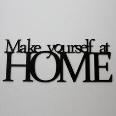 Make yoursefl at HOME