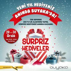 Yeni yıl hediyeniz anında Buyaka'da! 29-30 Aralık tarihlerinde tek seferde 250 TL'lik alışveriş yapın, sürpriz hediyenizi anında kazanın! #BuyakaBiBaşka #Sürpriz #YeniYılHediyeleri