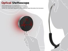 The Optical Stethoscope is a nifty piece of technology that acts as assistive device for doctors.